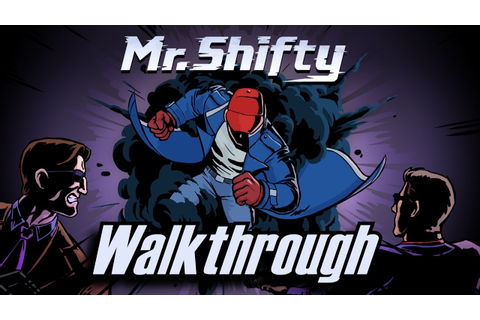 Mr Shifty Walkthrough No Commentary Part 1 | Mr Shifty ...