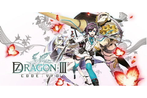 7th Dragon III Code: VFD | Nintendo 3DS | Games | Nintendo