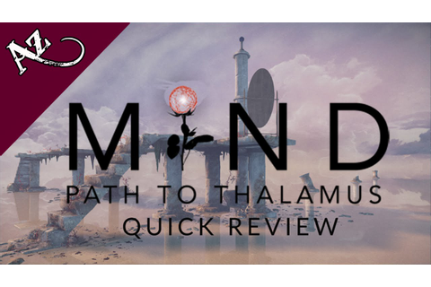 MIND: Path to Thalamus - Quick Game Review - YouTube
