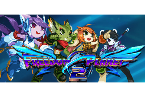 Freedom Planet 2 on Steam