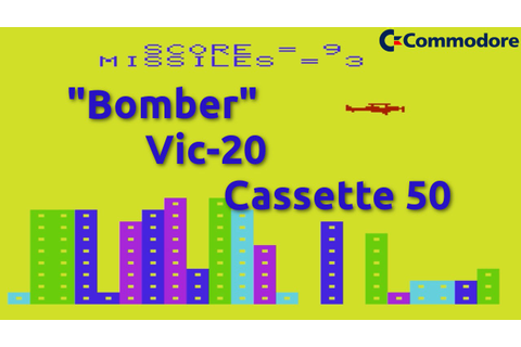 Bomber (Commodore Vic-20 Cassette 50 Game 28) - YouTube