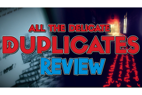 INDIE GAME | All the Delicate Duplicates REVIEW - YouTube