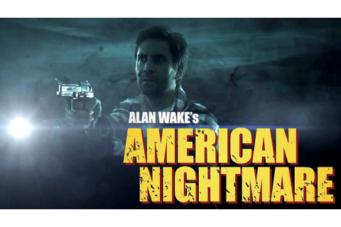 Alan Wake's American Nightmare Movie Cutscenes - YouTube