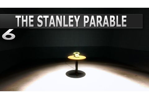 The Stanley Parable - Break the game - Episode 6 - YouTube