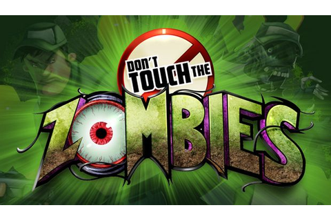 Don't Touch The Zombies Torrent « Games Torrent