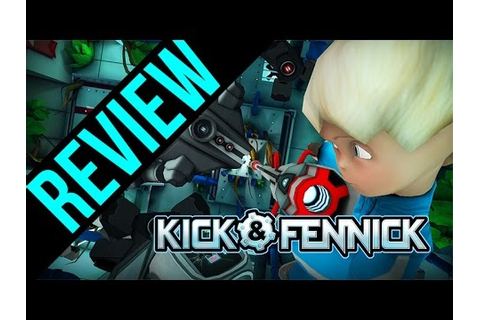 Kick & Fennick Review - YouTube