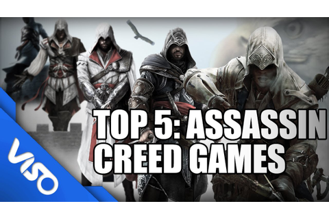 Top 5: Assassin Creed Games - YouTube