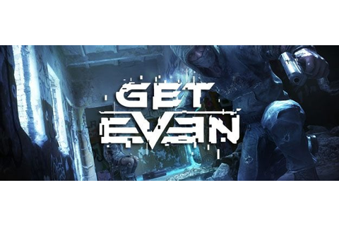 Get Even Download - Full Game PC Download!