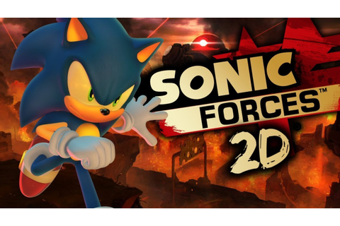 SONIC FORCES 2D FAN GAME! - YouTube