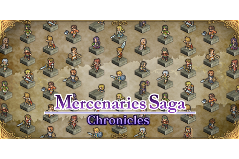Mercenaries Saga Chronicles | Nintendo Switch download ...