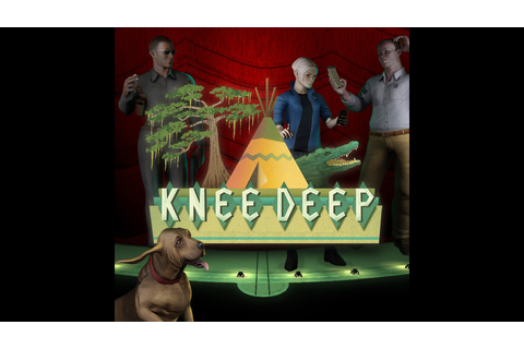 Knee Deep Game | PS4 - PlayStation