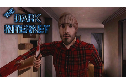 The Dark Internet Full Gameplay - YouTube