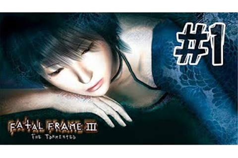 Fatal Frame 3 / Project Zero 3: The Tormented (Nightmare ...