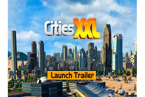 Cities XXL Game Download Free For PC Full Version ...