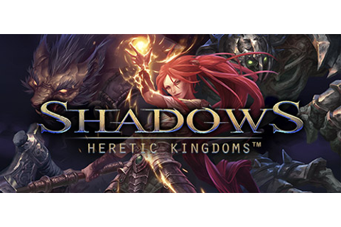 Shadows: Heretic Kingdoms on Steam