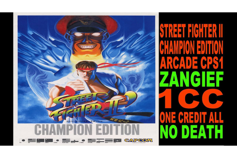 STREET FIGHTER II CHAMPION EDITION (ARCADE CPS1) 1CC NO ...