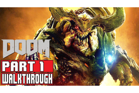 DOOM Gameplay Walkthrough Part 1 (1080p) No Commentary ...