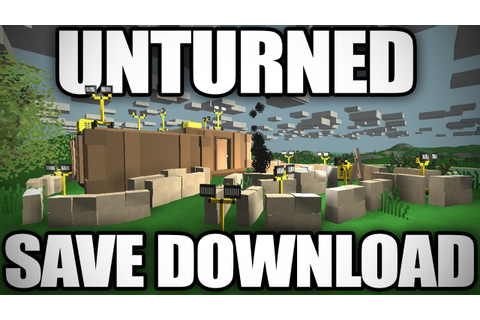 Unturned: My Game Save + Download Link! (Max Skills/Every ...