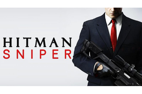 Hitman Sniper - Gameplay - JGamer