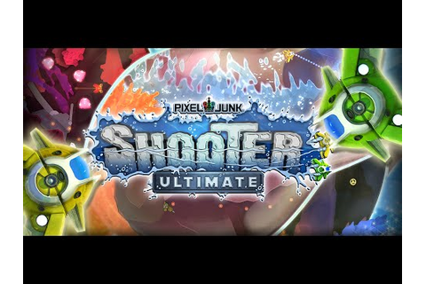 PixelJunk Shooter Ultimate - Launch Trailer | Steam - YouTube