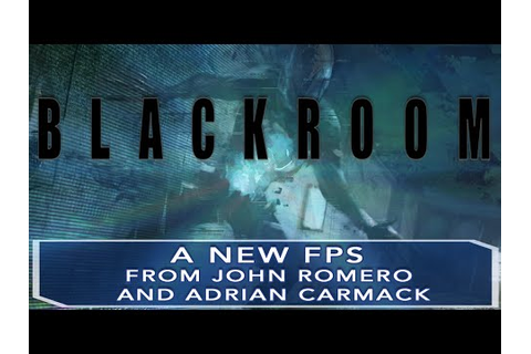 BLACKROOM by John Romero and Adrian Carmack - YouTube