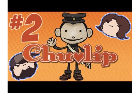 Chulip: The Girl of My Dreams - PART 2 - Game Grumps - YouTube