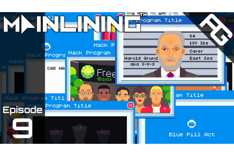 Hack Program Title - Let's Play Mainlining - Episode 9 ...