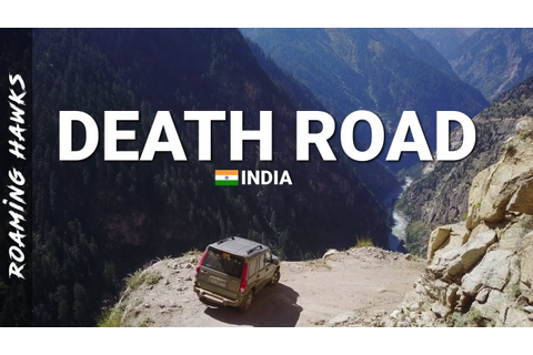 Death Road India - Pangi to Kishtwar | Roaming Hawks - YouTube