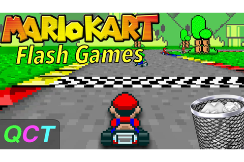 Mario Kart Flash Games! | Quality Content Tuesday - YouTube