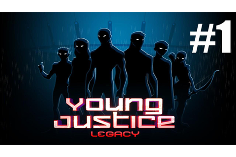 Young Justice Legacy Walkthrough Part 1 Gameplay Lets Play ...