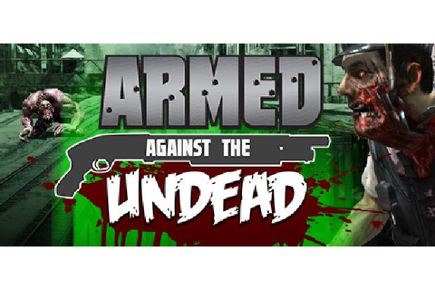 Armed Against the Undead Free Download « IGGGAMES