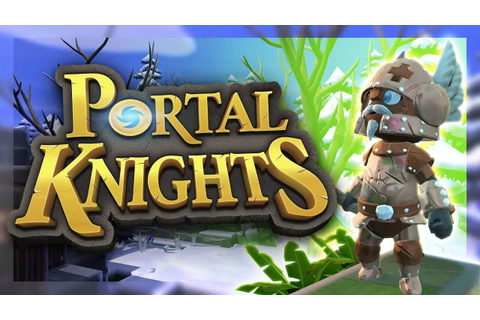Portal Knights - Crack Download + Full Game PRE-Cracked ...