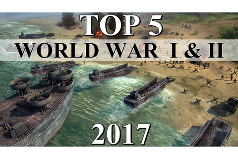 Top 5 Best WORLD WAR 1 & 2 Strategy Games of 2017 - YouTube