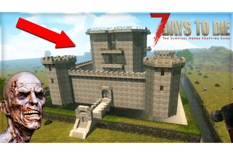 7 Days To Die: WORLDS BEST ZOMBIE SURVIVAL BASE!!! (7 Days ...