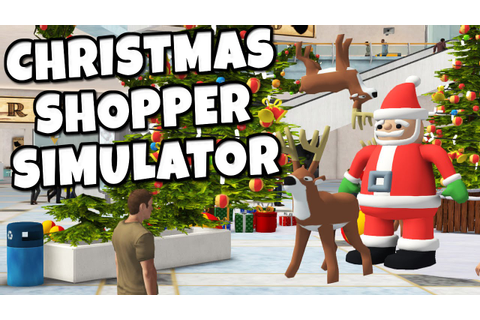 Christmas Shopper Simulator - Shop or Die - YouTube