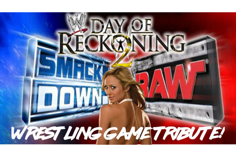 WWE Day Of Reckoning 2 A Wrestling Game Tribute! - YouTube