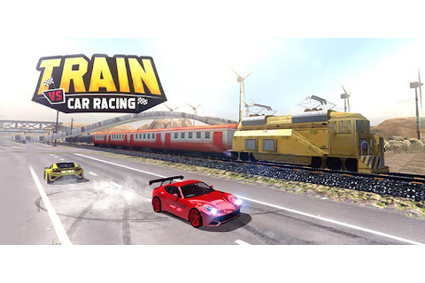 Train Vs Car Racing 2 Player - Apps on Google Play
