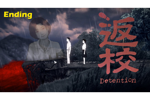 Detention ENDING 返校 Full Game Walkthrough Part 5 | SENPAI ...