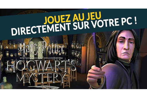Harry Potter Secret à Poudlard comment faire pour jouer au ...