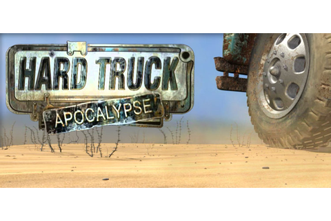 Hard Truck Apocalypse Free Download FULL PC Game