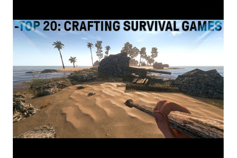 Top 20 Open World Survival Games PC - YouTube