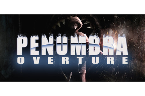 Penumbra Overture on Steam