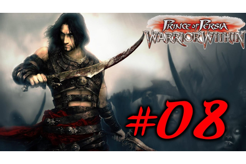 Prince of Persia L'Ame du Guerrier Walkthrough Partie 8 ...