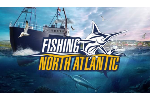 Fishing: North Atlantic » Cracked Download | CRACKED-GAMES.ORG