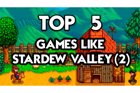 TOP 5 GAMES LIKE STARDEW VALLEY -2 - YouTube