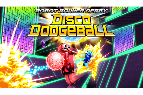 Disco Dodgeball Dev Strongly Considering PS4 Port in the ...