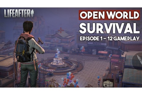 LifeAfter Gameplay Android - Open World Survival Mobile ...