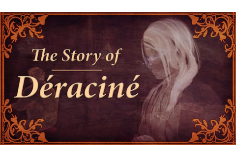 A Story Playthrough of Déraciné [New VR Game by From ...