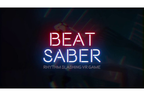Beat Saber is a megamix of Guitar Hero and Star Wars | NAG
