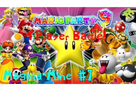 Lets Battle Mario Party 9 - 4 Player Game! - Magma-Mine [1 ...